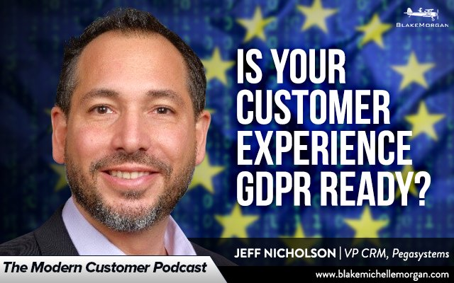 Is Your Customer Experience GDPR-Ready?
