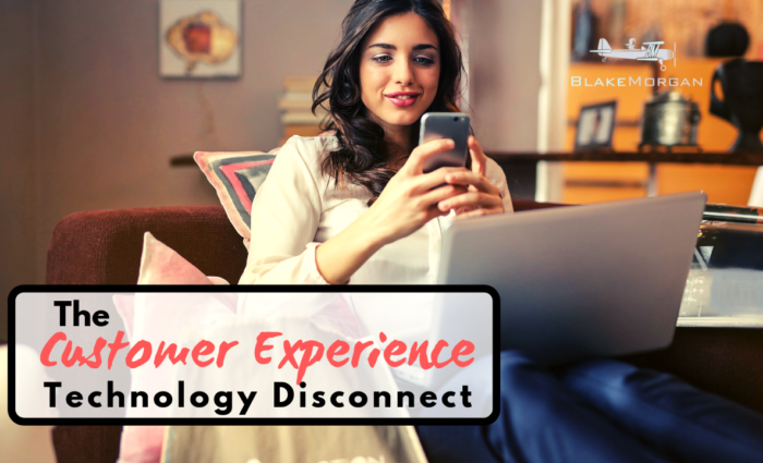 The Customer Experience Technology Disconnect