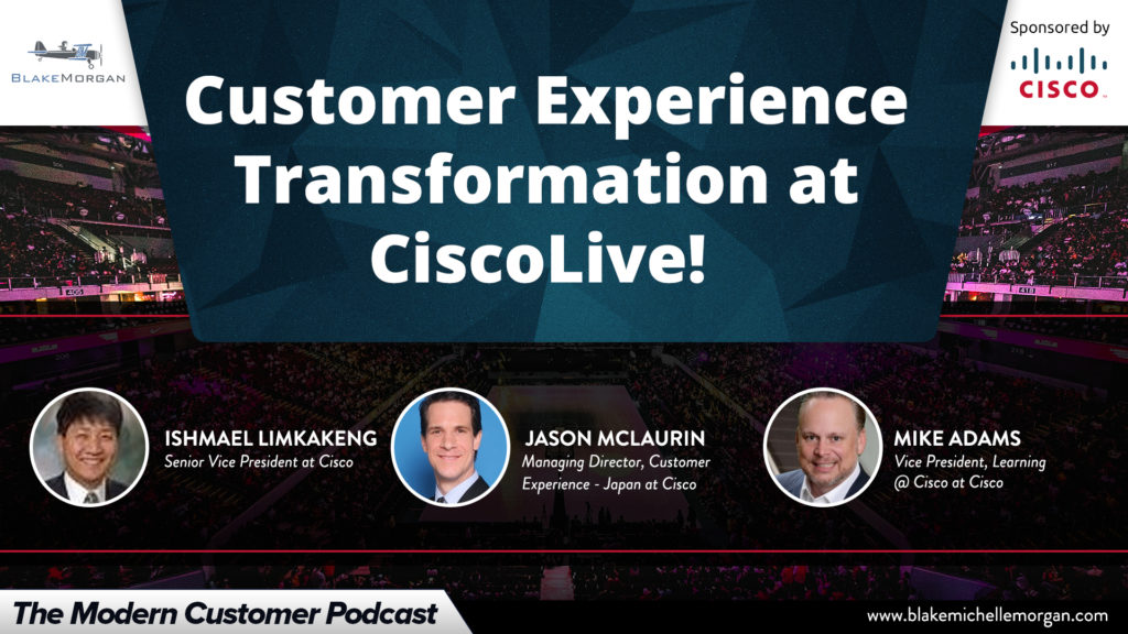 Customer Experience Transformation at Cisco Live!