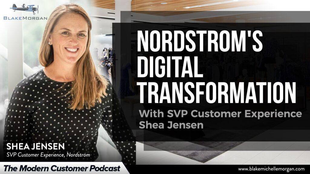 Nordstrom's Digital Transformation With SVP Customer Experience Shea Jensen