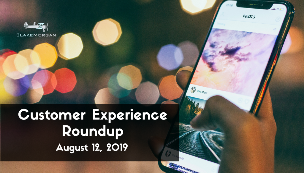 Customer Experience Roundup, August 12, 2016