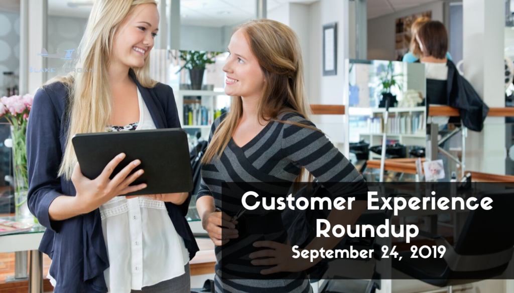 Customer Experience Roundup, September 24, 2019