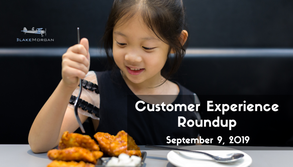 Customer Experience Roundup, September 9, 2019
