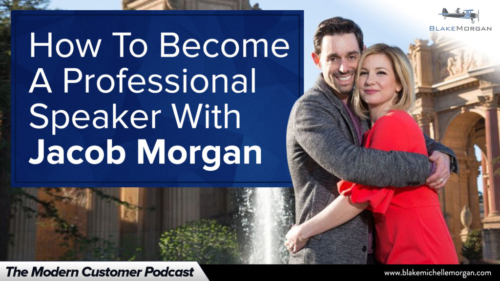 How To Become A Professional Speaker With Jacob Morgan