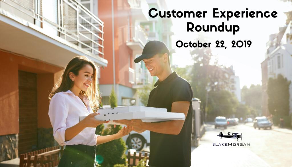 Customer Experience Roundup, October 22, 2019