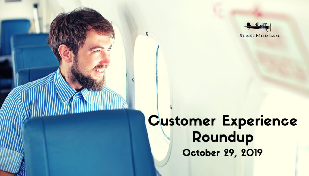 Customer Experience Roundup, October 29, 2019