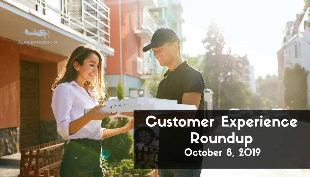 Customer Experience Roundup, October 8, 2019