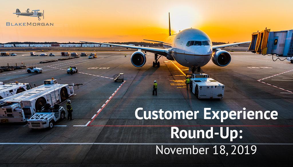 Customer Experience Round-Up: November 18
