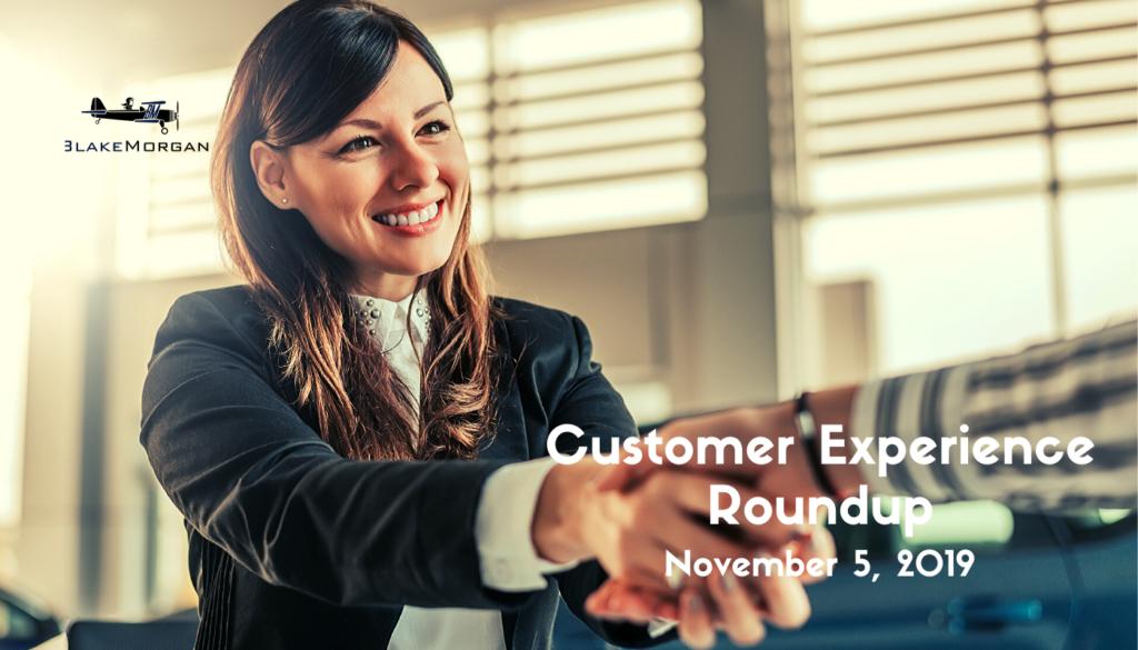 Customer Experience Roundup, November 5, 2019