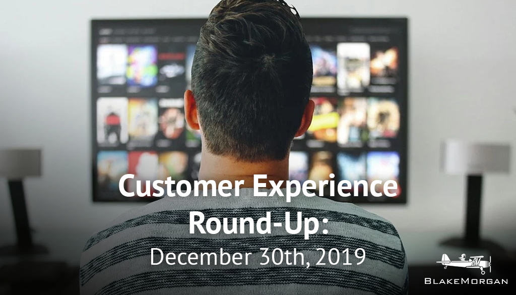 Customer Experience Round-Up: December 30