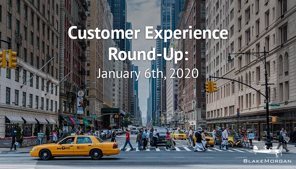 Customer Experience Round-Up: January 6