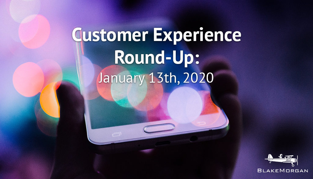 Customer Experience Round-Up: January 13