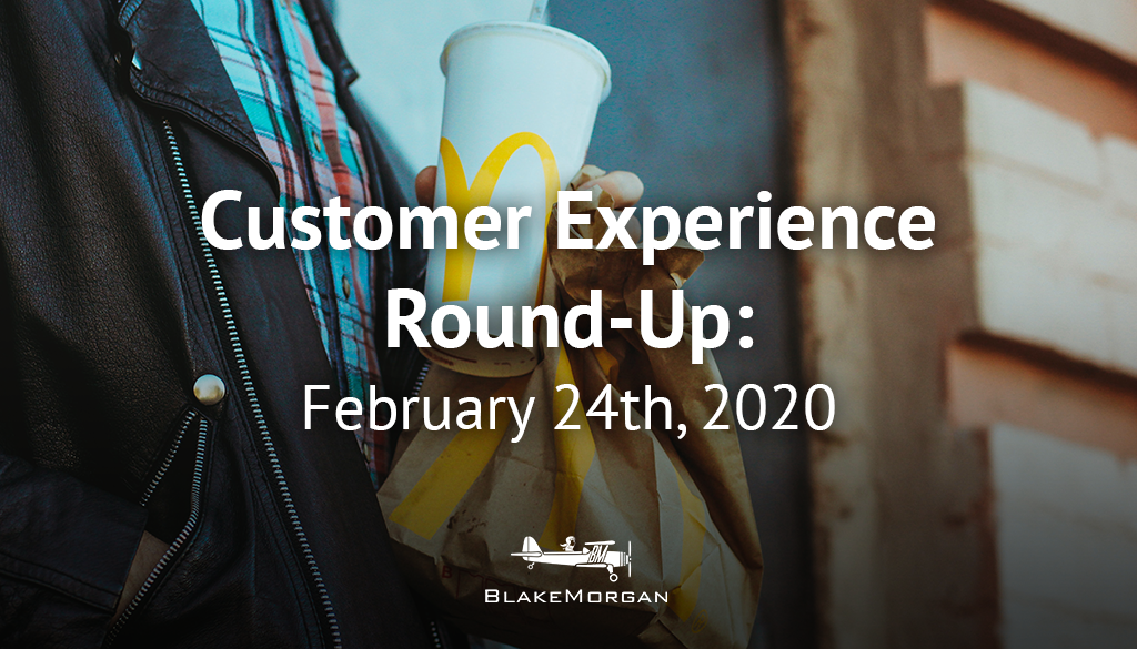 Customer Experience Round-Up: February 24