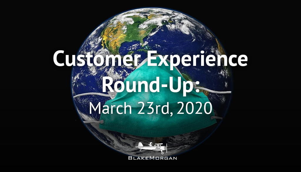 Customer Experience Round-Up: March 23