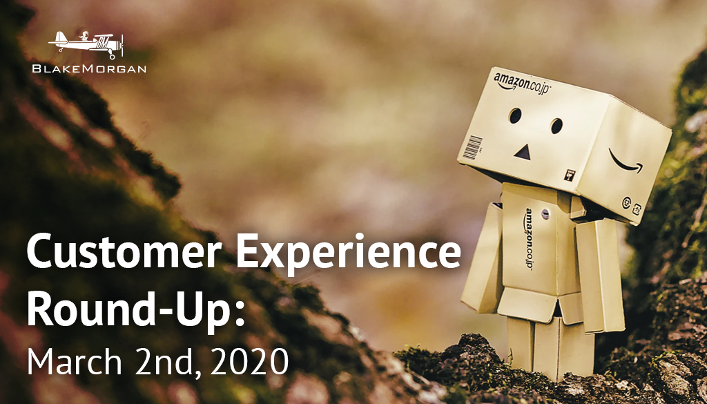 Customer Experience Round-Up: March 2