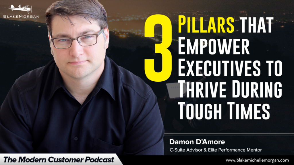 3 Pillars that Empower Executives to Thrive During Tough Times