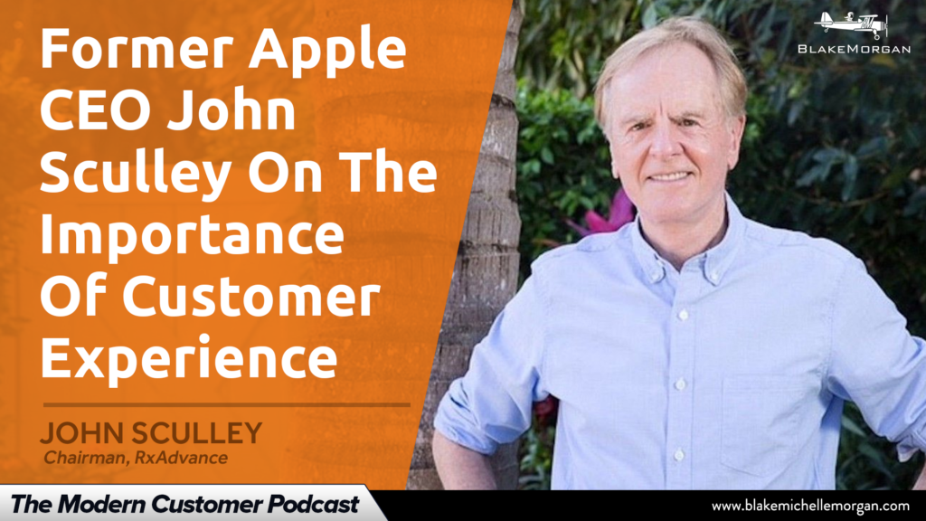Former Apple CEO John Sculley On The Importance Of Customer Experience