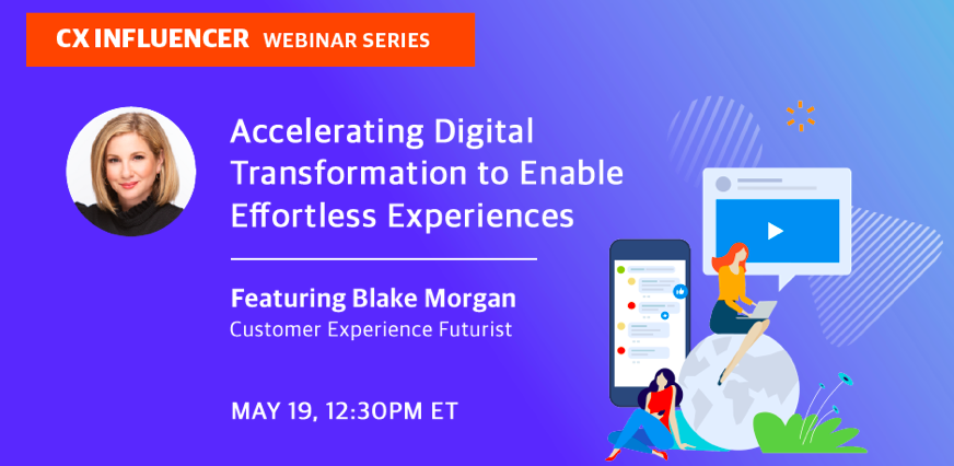 Accelerate Your Company's Digital Transformation To Enable Effortless Experiences