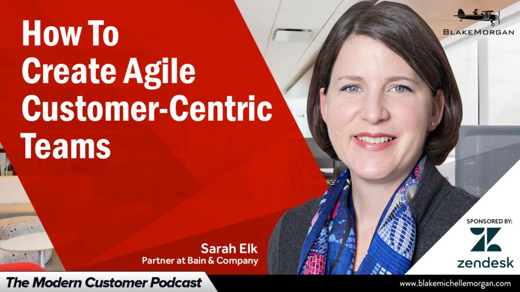How To Create Agile Customer-Centric Teams